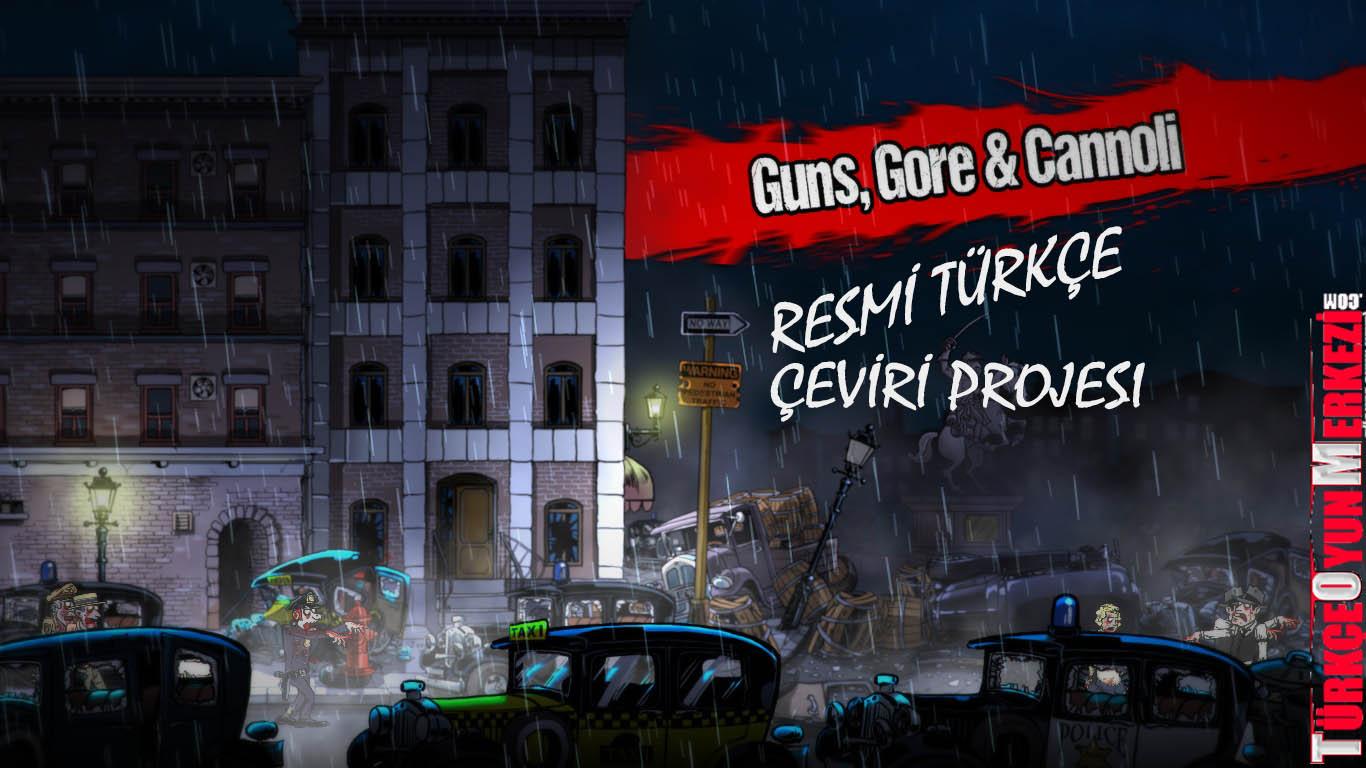 Guns, Gore and Cannoli % 100 Türkçe Yama