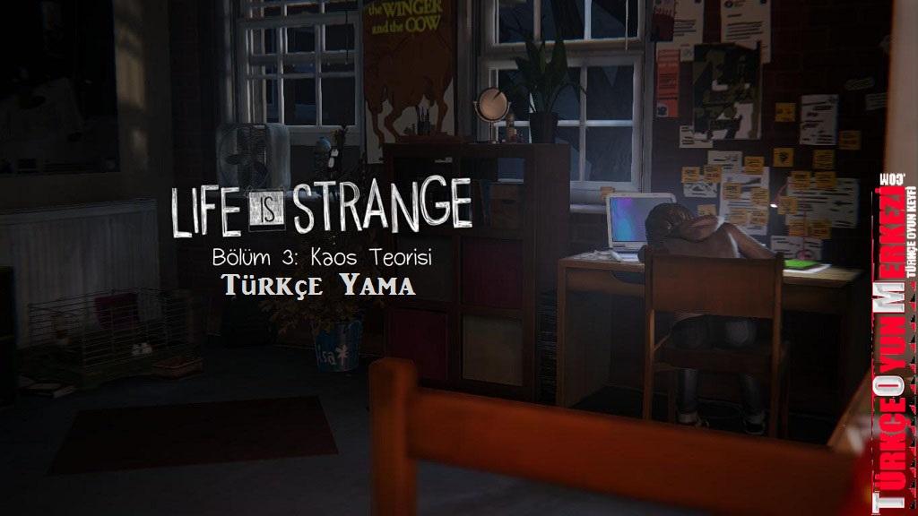 Life is Strange Episode 3 % 100 Türkçe Yama