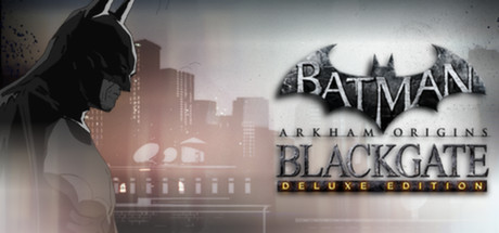 Batman Arkham Origins - Blackgate