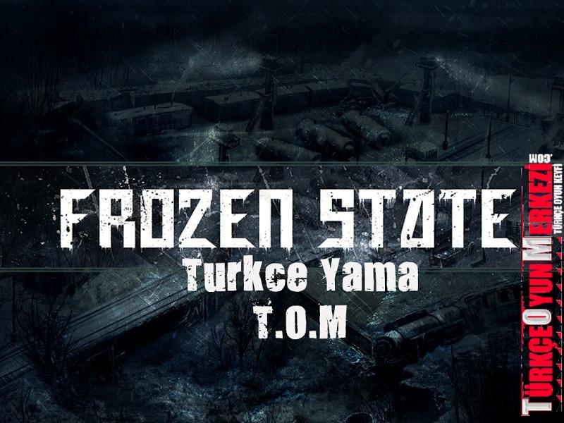 Frozen State v0.92 Türkçe Yama