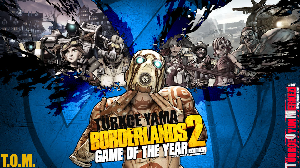 Borderlands 2 Game of the Year %100 Türkçe Yama