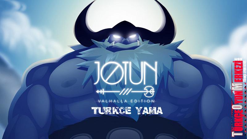 Jotun Valhalla Edition %100 Türkçe Yama