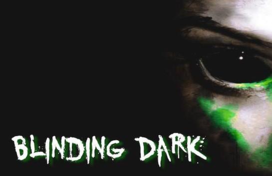 Blinding Dark – İnceleme – Görüntüler – Değerlendirme