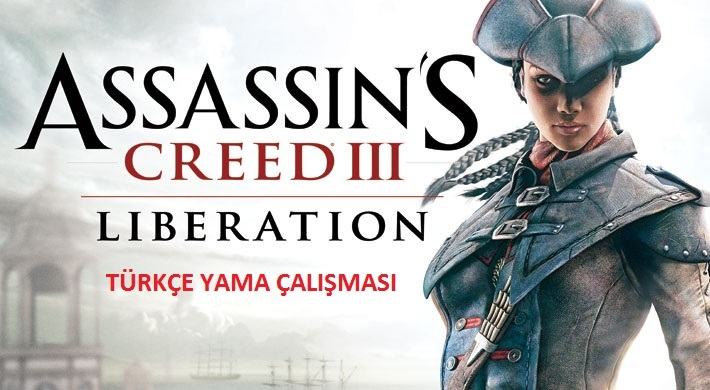 Assassin's Creed Liberation % 100 Türkçe Yama