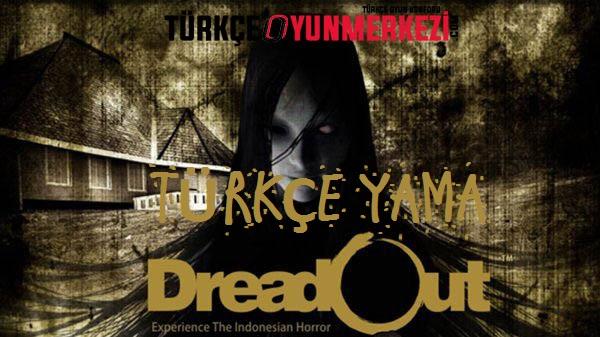 DreadOut Türkçe Yama Çalışması [Yayınlandı]