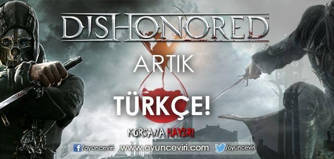Dishonored %100 Türkçe Yama