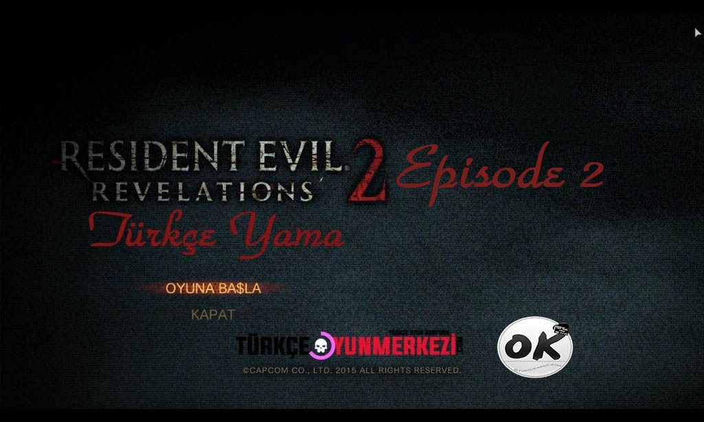 Resident Evil Revelations 2 Episode 2 Türkçe Yama
