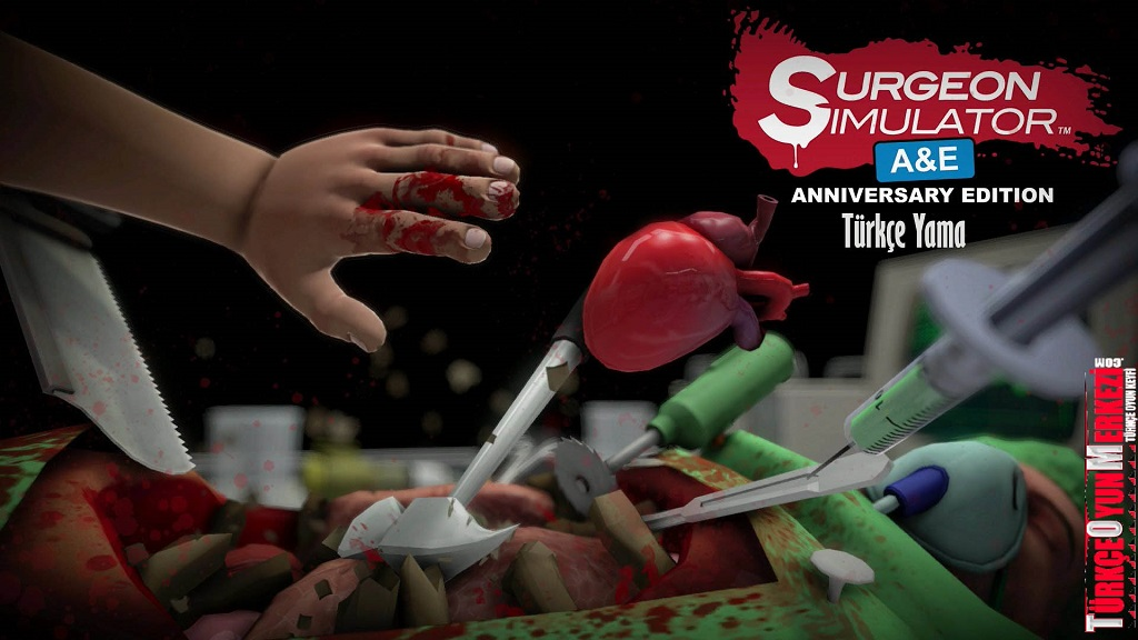 Surgeon Simulator Anniversary Edition % 100 Türkçe Yama