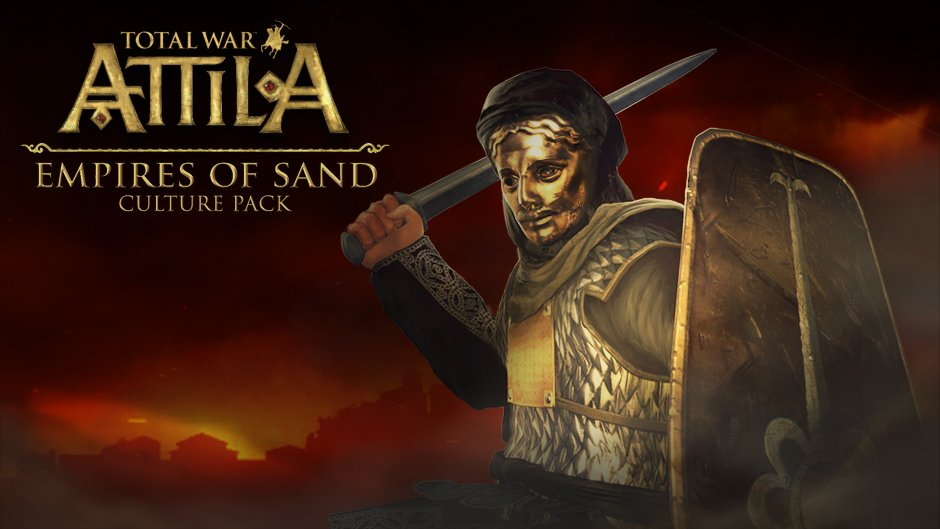 Total War Attila Empires of Sand Culture Pack Türkçe Yama