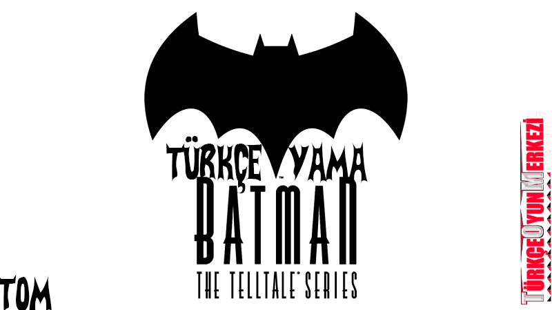 Batman The Telltale Series Episode 1 %100 Türkçe Yama