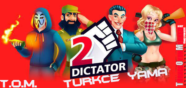Dictator 2 & Evolution Türkçe Yama